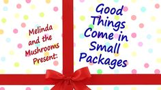 """Chicago, Jun 18: Melinda and the Mushrooms Presents: """"Good Things Come in Small Packages"""