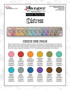 2017 VIDEO Time 14:41 Tim Holtz Distress OXIDE INK PAD SET OF 12 Ranger RANGER97 Distress Oxide Ink Pads are a water-reactive dye & pigment ink fusion that creates an oxidized effect when sprayed with water. set contains the following 12 ink pads: Broken China, Cracked Pistachio, Faded Jeans, Fired Brick, Fossilized Amber, Iced Spruce, Peeled Paint, Spiced Marmalade, Vintage Photo, Walnut Stain, Wilted Violet, Worn Lipstick.