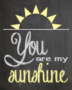 You Are My Sunshine Chalkboard Printable Digital File