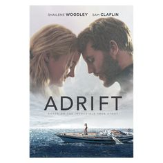 Adrift 2018 Starring Shailene Woodley & Sam Claflin based on a true story. 2018 Movies, New Movies, Movies Online, Movies And Tv Shows, Current Movies, Ebooks Online, Watch Movies, Free Ebooks, Films Hd