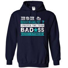 MOM AND BEHAVIOR ANALYST T Shirt, Hoodie, Sweatshirt