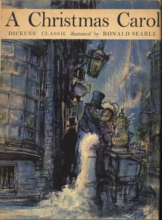 Well! - it's Victoriana isn't it? A Christmas Carol by Charles Dickens illustrated by Ronald Searle - oh how I love Ronald Searle's illustrations