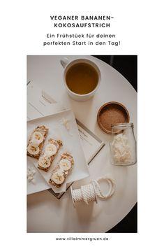 Ein Frühstück für deinen perfekten Start in den Tag! Freebies, Villa, Tableware, Blog, Vegan Treats, Healthy Food, Homemade, Dinnerware
