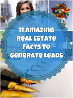 11 Amazing Real Estate Facts To Generate Leads