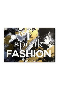 Oliver Gal Gallery - I Speak Fashion 45x30 Canvas Wall Art