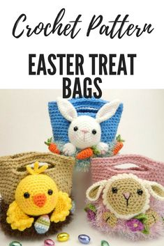 Easter Treat Bags, Bunny, Chick and Lamb - Amigurumi Crochet Pattern These Easter Treat Bags are so adorable! #easter #crochet #eastertreatbags #affiliate #easterbunny #eastereggs  #eastercrafts  #easterbasket #holidays #crocheting #crochetpattern #crochetbasket