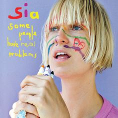 Sia - Some People Have Real Problems 2008 (2017) [Vinyl] - 2017 Lossless, LOSSLESS, Vinyl & HD Music Sia - Some People Have Real Problems Year Of Release: 2017 Genre: Pop, Electronic Format: Flac, tracks | image + .cue Bitrate: lossless Sample Rate: 24/192 WRZmusic Sia - Some People Have Real Problems