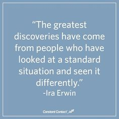 A quote about discoveries and how they apply to business.