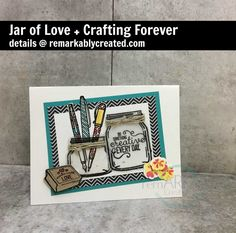 Thanks so much for stopping by. This month for our Stampers Dozen blog hop we are focusing on stamp sets that will be carried over from the current catalog to the new catalog. I decided to pair Jar of Love with a sneak peak Crafting forever. Keeping reading to see what I crafted up just …
