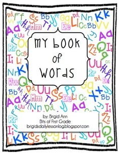 My Word Book ...for Spelling, Word Wall, Phonics, Word Fam