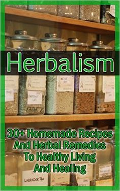 Herbalism: 30+ Homemade Recipes And Herbal Remedies To Healthy Living And Healing: (Matula Herbal Tea, Herbal Medicine, Herbal Magic) (Herbal Potpourri, Holistic Herbal, Herbal Treatments) - Kindle edition by Michael Fitt. Professional & Technical Kindle eBooks @ Amazon.com.