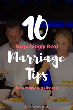 Some frank, funny, and surprisingly real marriage tips. #nurturingmarriage      Please duly note I do not totally agree with all these items, such as don't  complain about being inconsiderate  (ie: wash next to the basket) I understand the concept BUT,we need to both consider each other and COMMUNICATE our peeves.