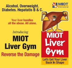 MIOT Liver Gym your chance to Reverse Liver Damage