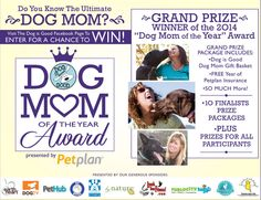 Are you the Ultimate Dog Mom? Enter the Dog is Good #DogMomOftheYear Award, presented by Petplan, for the chance to win a FREE year of pet insurance and more!