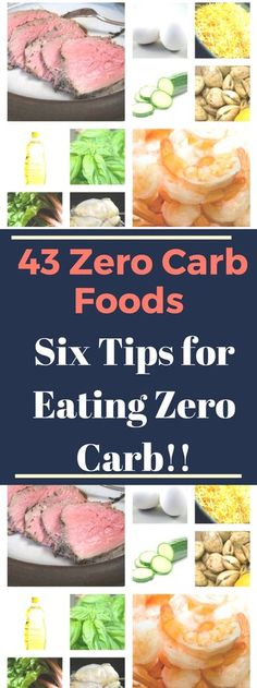 43 Zero Carb Foods + Six Tips for Eating Zero Carb. Read this.!