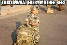 This is what every Mom see's when their child leaves for the Military