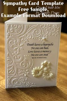 Sandyfromukiah has a Prius will travel anywhere to scrap.: Sympathy card - Provo Craft Cuttlebug 'Winter Wonderland' Embossing Folders (Set of Making Greeting Cards, Greeting Cards Handmade, Card Sayings, Card Sentiments, Embossed Cards, Get Well Cards, Sympathy Cards, Sympathy Verses, Kirigami