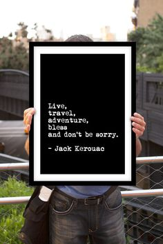 Jack Kerouac Motivational Inspirational Quote Art Wall Decor Poster Sign Subway Art Black and White