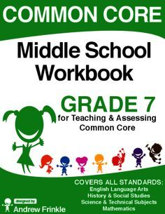 Common Core - Middle School Workbook - Grade 7 - ELA, Math, Social, Science from Velerion Damarke on TeachersNotebook.com -  (166 pages)  - This workbook contains all the standards for grade 7 in one handy place (ELA, Science, Social Studies, & Math), and over 100 reusable worksheets and assessments that have been made for them