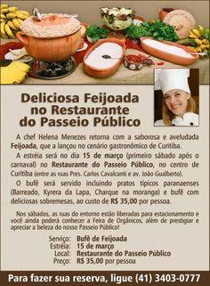 15/03 ♥ Tradicional Feijoada da Renomada Chef Helena Menezes ♥ Curitiba ♥  http://paulabarrozo.blogspot.com.br/2014/03/1503-tradicional-feijoada-da-renomada.html