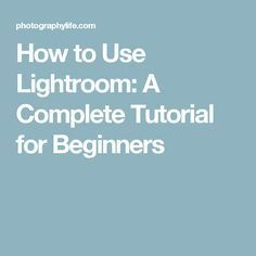 This is a very user-friendly tutorial good for all levels of experience.