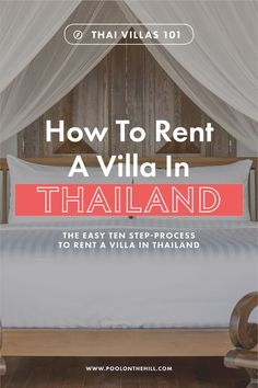 How to rent a villa in Thailand? Discover the ten easy steps to rent your perfect Thailand villa, with tips for choosing travel dates, bedrooms, villa location, budget and more. Thailand Travel Tips, Visit Thailand, Rent A Villa, Thai Islands, Koh Samui Thailand, Northern Thailand, Travel Dating, Backpacking Tips, Thailand