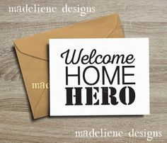 Welcome Home Hero  Military Greeting Card by MadelieneDesigns