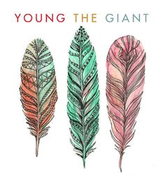 Young The Giant/ wow I made this and its on a whole different website...wow :p