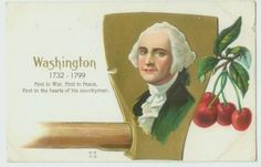 "Antique Washington Birthday postcard - ""First in war, first in peace, first in the hearts of his countrymen"", circa 1910."
