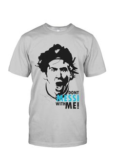 cc5e72389 Here we have some limited edition Lionel Messi  tshirts
