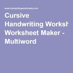 D'Nealian Handwriting Worksheet Maker - Multiword   School Daze ...