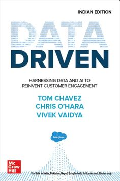 Buy Data Driven: Harnessing Data and AI to Reinvent Customer Engagement by Chris O'Hara, Tom Chavez, Vivek Vaidya and Read this Book on Kobo's Free Apps. Discover Kobo's Vast Collection of Ebooks and Audiobooks Today - Over 4 Million Titles! Social Media List, Customer Engagement, Marketing Professional, Book Summaries, Machine Learning, Nonfiction Books, Economics, Education, Web Development