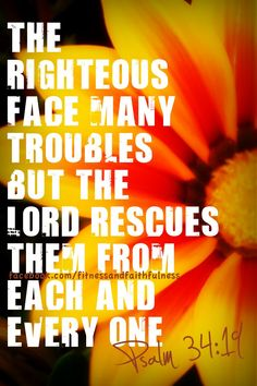 Psalms 34:19 / BIBLE IN MY LANGUAGE