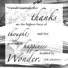 Thankfulness is praise and worship and experiencing the presence and wonder and relationship with God!