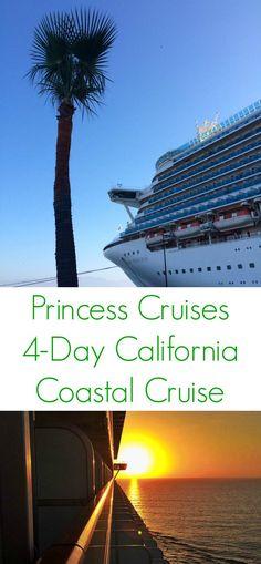 Princess Cruises 4 Day California Coastal Cruise - The Lemon Bowl