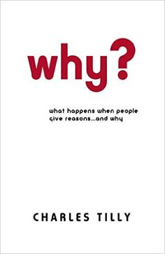 Amazon.com: Why? (9780691136486): Charles Tilly: Books