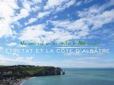 Un week-end sur les routes de Normandie ● Étretat et la Côte d'Albâtre • Hellocoton.fr