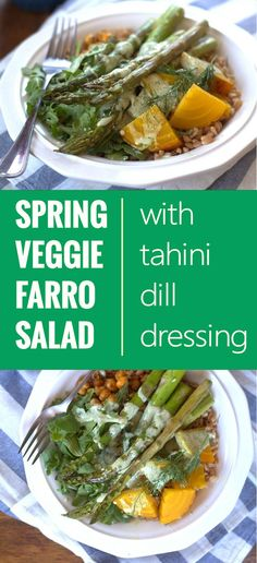 Roasted Veggie Farro Salad with Creamy Dill Tahini Dressing