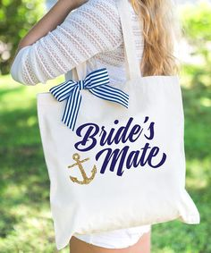 Love this 'Bride's Mate' Nautical Tote Bag on #zulily! #zulilyfinds