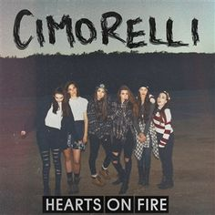 Cimorelli : Hearts On Fire | Free Music Download   GUYS THIS MIXTAPE IS SO GOOD!!! <3 It's really emotional too