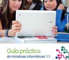 Guia práctica de iniciativas informaticas 1:1 http://www.eduteka.org/pdfdir/EUN_1to1-Practical-Guidelines-ESP.pdf