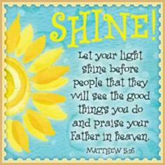 Let your light shine...