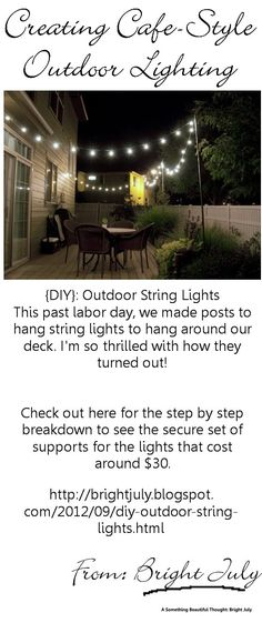 Creating Outdoor Cafe Style Lighting For Your Backyard  - Beautiful ambiance, easily do it yourself - read it at Bright July. #outdoor_entertaining_lighting, #cafe_style_lighting, #backyard_lighting