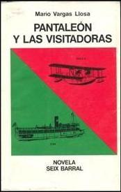 Mario Vargas Llosa - Captain Pantoja and the Special Service (orig. Spanish Pantaleón y las visitadoras)