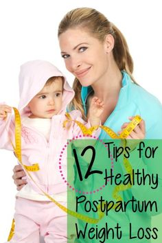 12 Tips for Healthy Postpartum Weight Loss