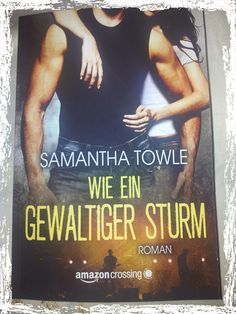 BunteBücherWelt: Wie ein gewaltiger Sturm - Samantha Towle