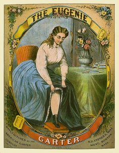 """Late 1800's Eugenie Garter Ad - American Garter Company...Very risque for the period...she is showing a """"limb""""...! (and a surprisingly heavy calf....)"""