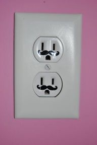 "What a cool idea! Put mustache stickers under the ""eyes"" of the plug!"