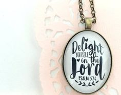 Items similar to Delight Yourself in The LORD PSALM Pendant tray Inspirational Scripture Necklace on Etsy
