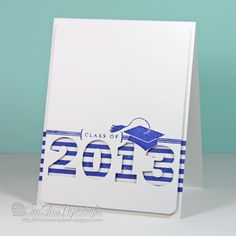 handmade graduation card ... Class of 2013 ..clean and simple ... 2013 negative space filled with striped papers ... graduation mortarboard ... great card!!